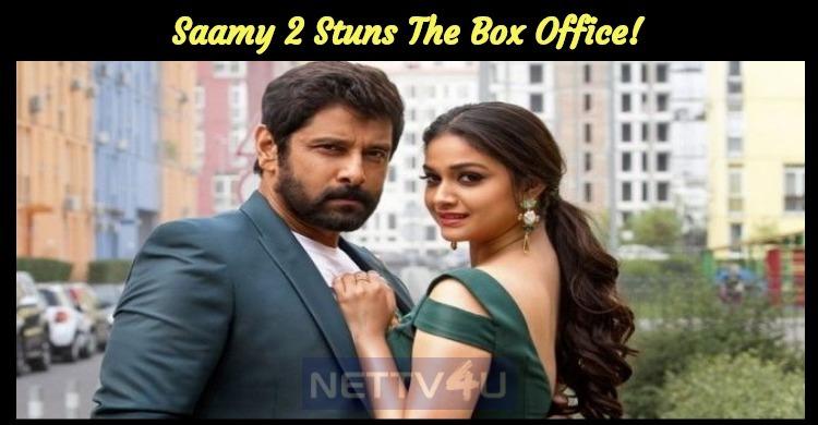 Saamy 2 Stuns The Box Office!