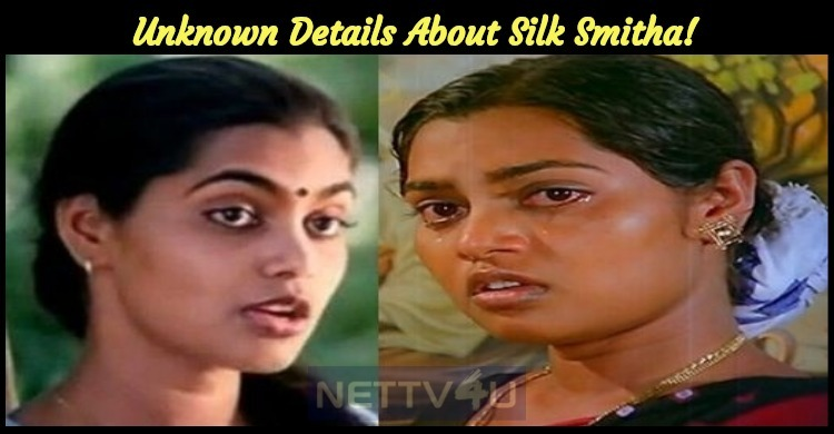 Unknown Details About Silk Smitha!
