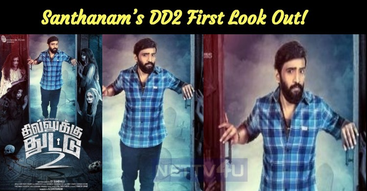 Santhanam's DD2 First Look Out! Teaser Details Revealed!