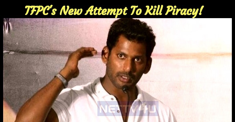 Tamil Film Producers Council's New Attempt To Kill Piracy!