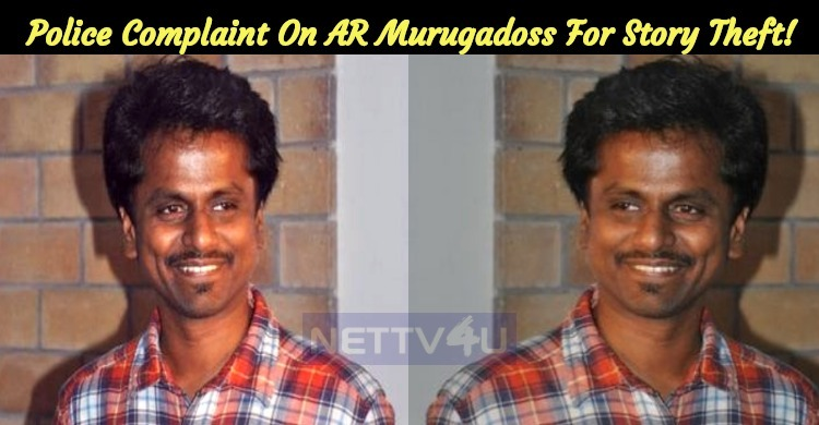 Yet Another Police Complaint On AR Murugadoss F..