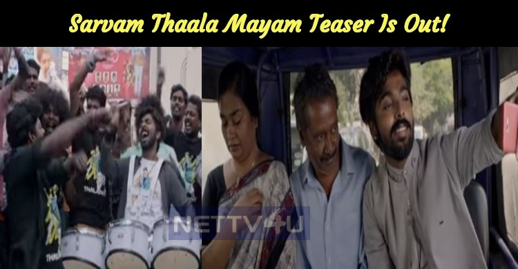 Sarvam Thaala Mayam Teaser Is Out!