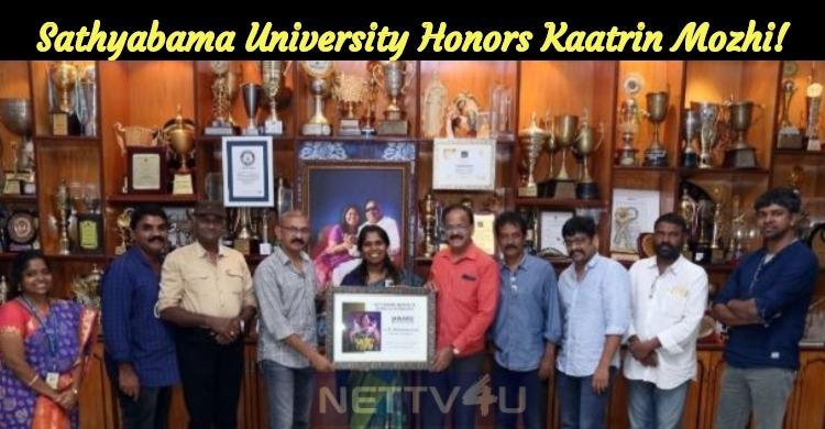 Sathyabama University Honors Kaatrin Mozhi!