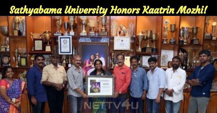Sathyabama University Honors Kaatrin Mozhi!