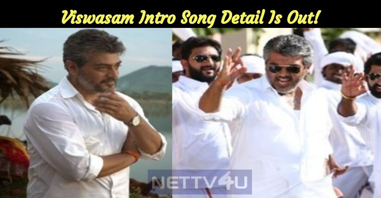 Thala Ajith's Intro Song Detail Is Out!