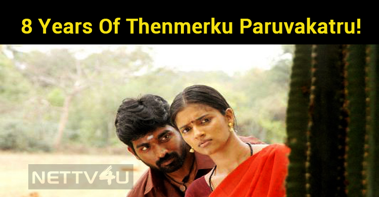 8 Years Of Thenmerku Paruvakatru!