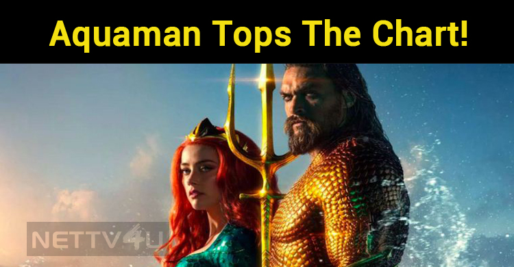 Aquaman Tops The Chart!