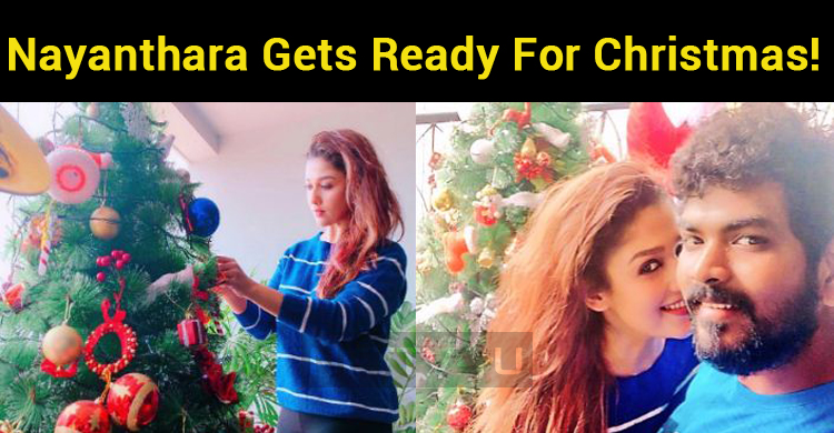 Nayanthara Gets Ready For Christmas!