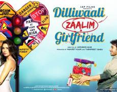 Dilliwali Zaalim Girlfriend Movie Review Hindi