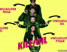 Kill Dil Movie Review Hindi