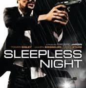 Sleepless Night Movie Review English Movie Review