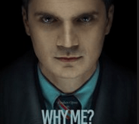 Why Me? Movie Review English Movie Review