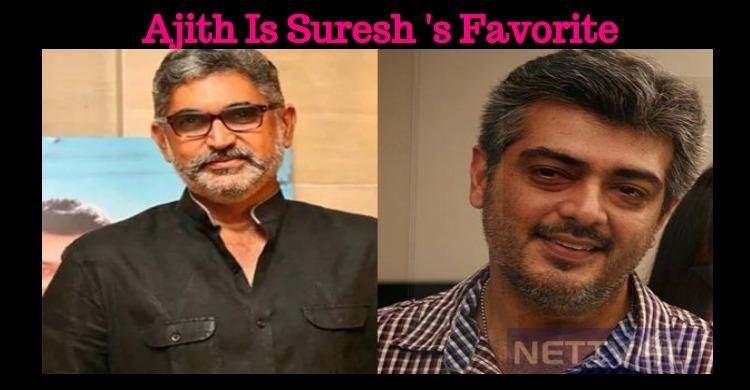 Ajith Is My Favorite – Suresh Menon