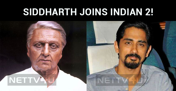 Siddharth Joins Indian 2!