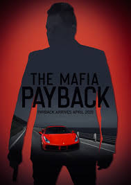 The Mafia :Payback Movie Review