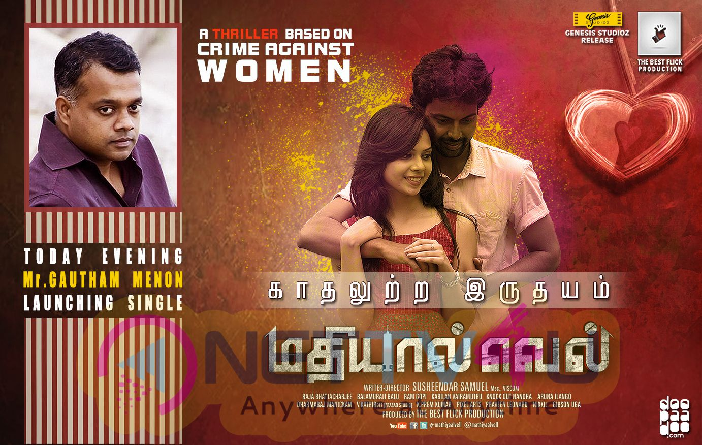 Mathiyaal Vell Single Track To Be Launched By Director Gautham Menon