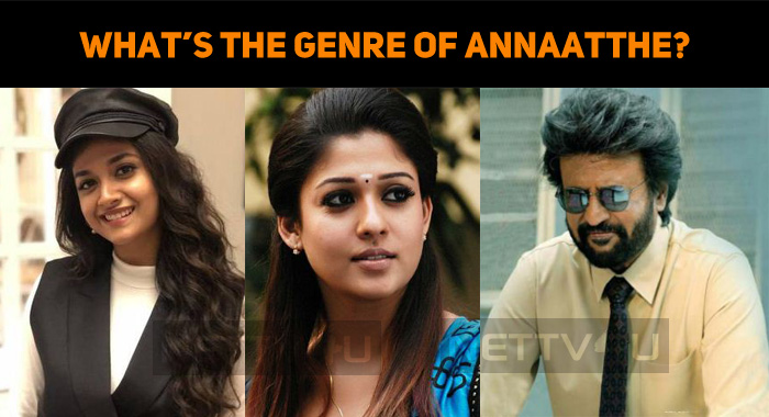 What's The Genre Of Annaatthe?