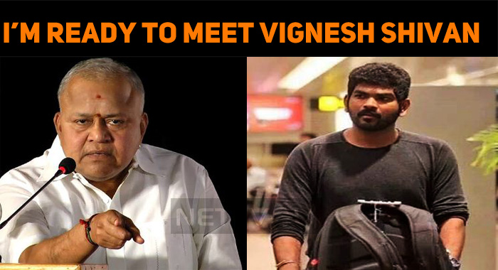 I'm Ready To Meet Vignesh Shivan – Radha Ravi
