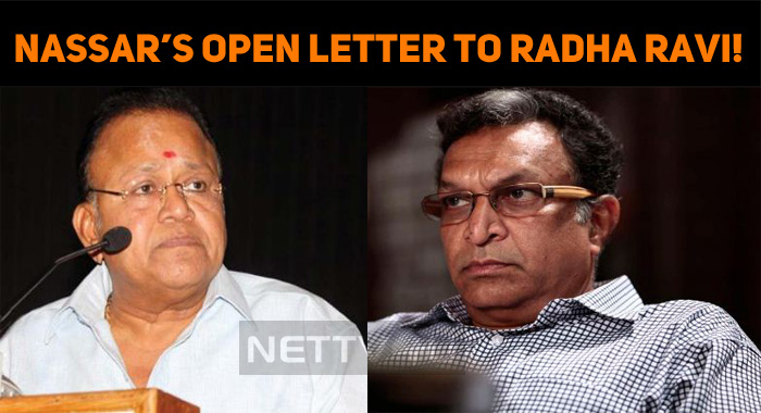 Nassar's Open Letter To Radha Ravi!