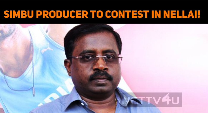 Simbu Producer To Contest In Nellai!
