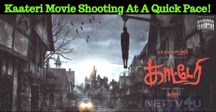 Kaateri Movie Shooting At A Quick Pace!