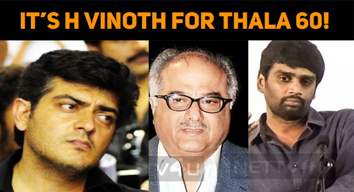 It's H Vinoth For Thala 60!