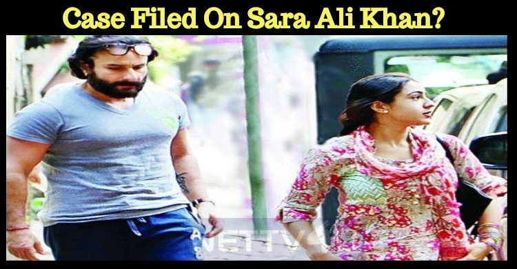 Case Filed On Sara Ali Khan?