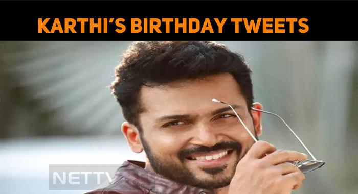 Karthi's Birthday Tweets Creates Records!