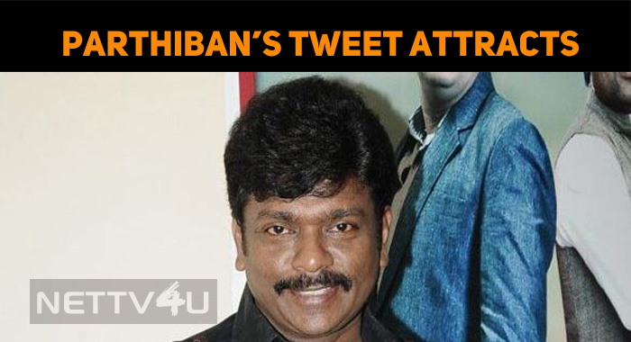 Parthiban's Gender Tweet Attracts The Internet People!