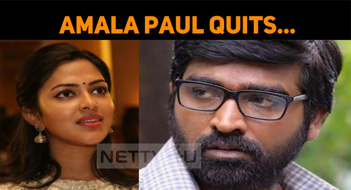 Reason Why Amala Paul Opted Out Of Vijay Sethupathi Movie Is Here...