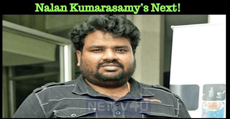 Nalan Kumarasamy's Next!