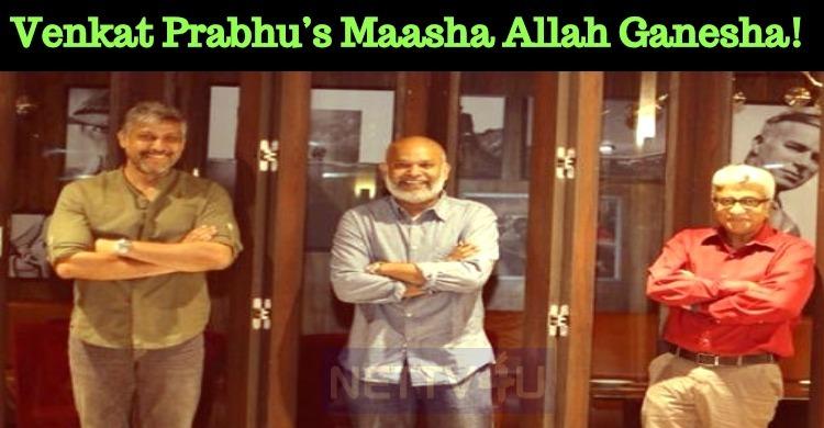 Venkat Prabhu's Short Film Maasha Allah Ganesha..