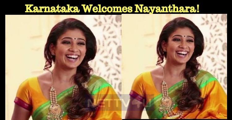 Karnataka Welcomes Nayanthara!