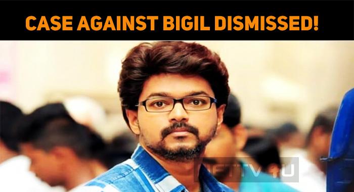 Case Against Bigil Dismissed!