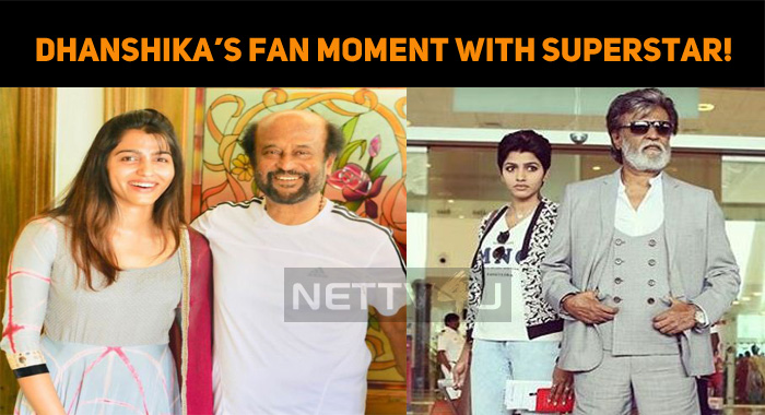 Dhanshika's Fan Moment With Superstar!