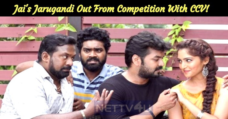 Jai's Jarugandi Out From Competition With CCV!
