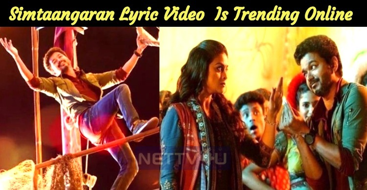 Simtaangaran Lyric Video Is Trending Online!