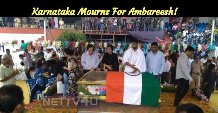 Karnataka Mourns For Ambareesh!