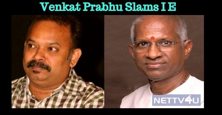 Venkat Prabhu Slams The English Daily!