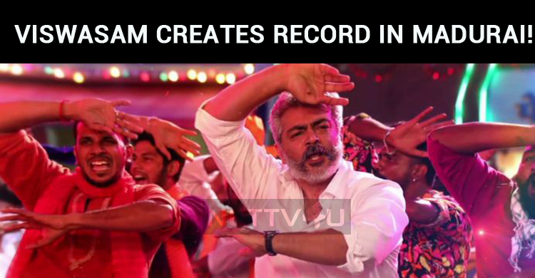 Viswasam Creates Record In Madurai!