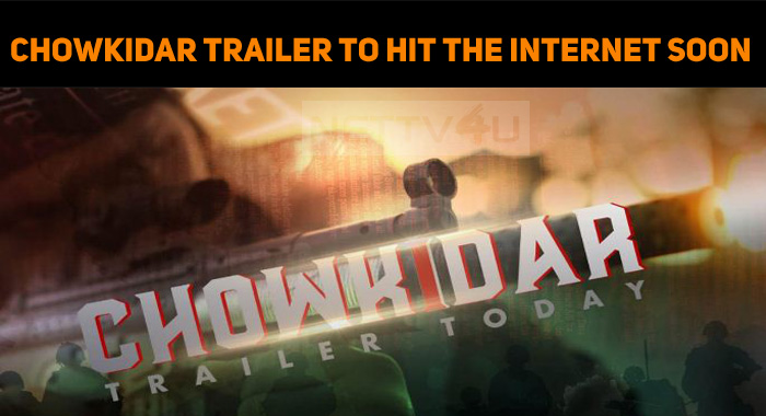 Get Ready For An Interesting Trailer – Chowkida..