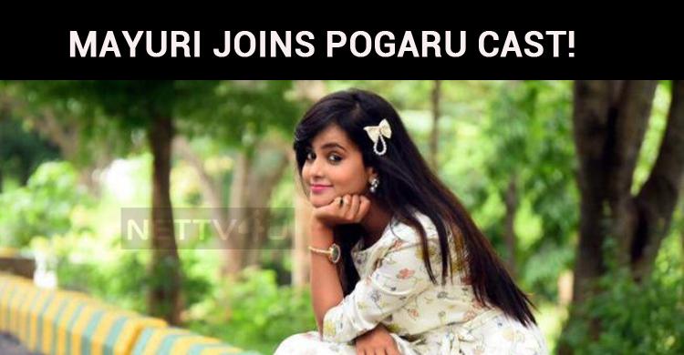 Mayuri Joins Pogaru Cast!