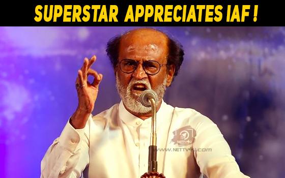Superstar Rajinikanth Appreciates IAF!