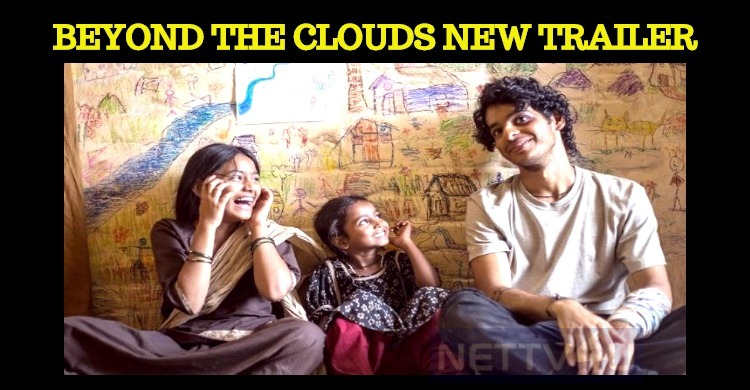 New Trailer For Beyond The Clouds Impresses!