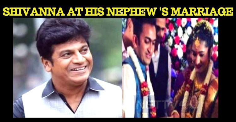 Shivanna's Nephew Enters Into The Wedlock!