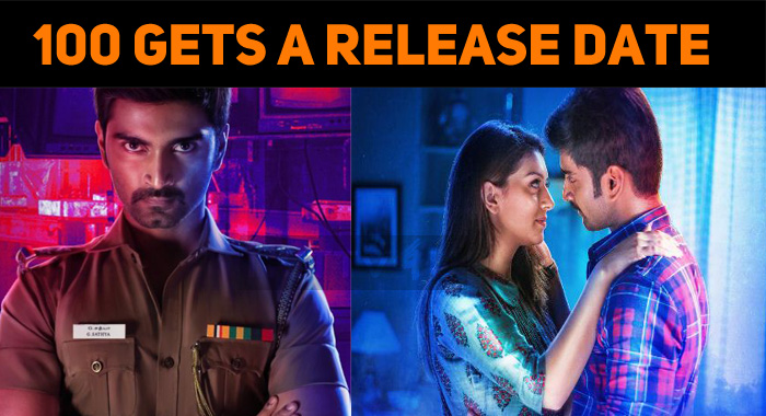 Atharvaa's 100 Gets A Release Date!