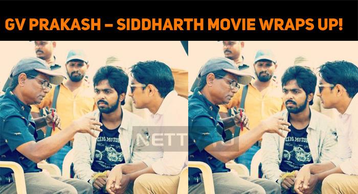 GV Prakash – Siddharth Movie Wraps Up!