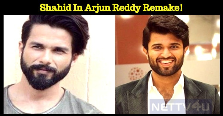 Shahid In Arjun Reddy Remake!