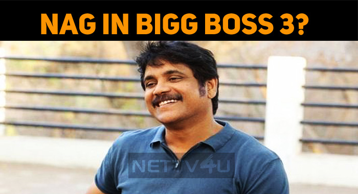 Nag To Host Bigg Boss Season 3?