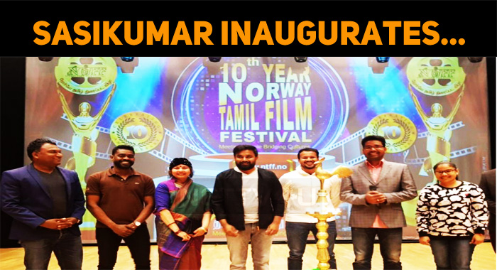 Sasikumar Inaugurates The Norway Tamil Film Festival!